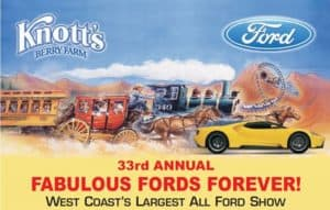 33rd Fabulous Fords Forever @ Knott's Berry Farm | Buena Park | CA | United States
