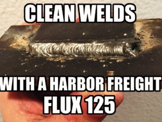 How To Get Clean Welds From a Harbor Freight Flux 125 Welder