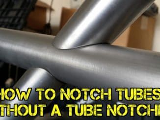 How to Notch Tubes Without a Tube Notcher