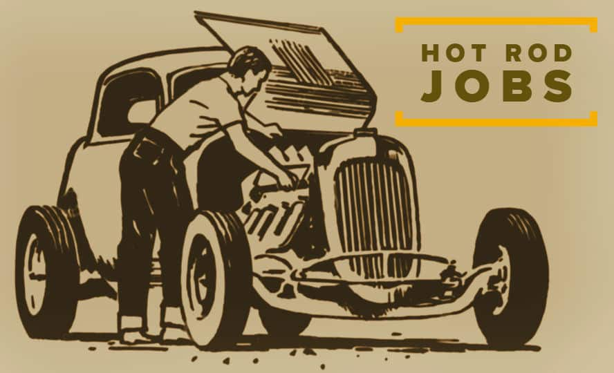 Hot Rod and Automotive Industry Jobs