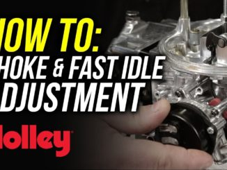 How To Adjust the Choke and Fast Idle on Holley Carburetors