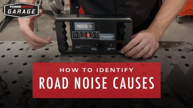 How To Identify What's Causing Road Noise