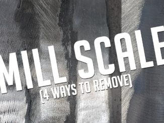 How To Remove Mill Scale