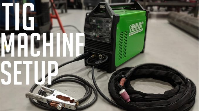 How To Setup a TIG Welder Step-by-Step