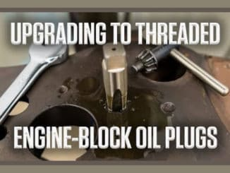 How To Upgrade to Threaded Engine Block Oil Plugs
