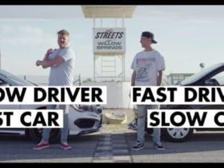 Fast Driver, Slow Car vs Slow Driver, Fast Car