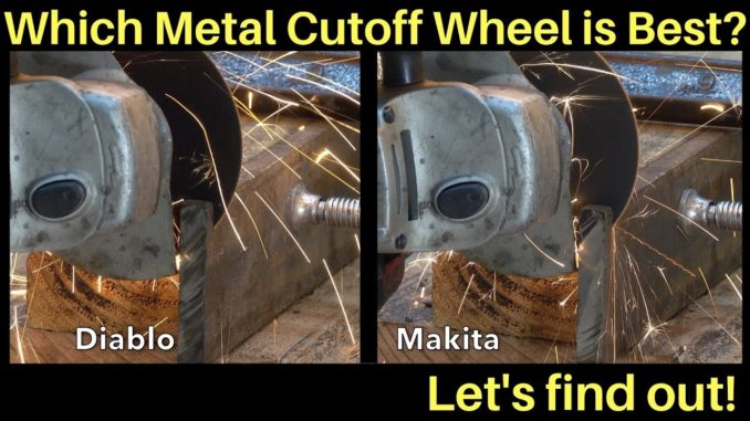 Which Metal Cut-off Wheel is Best?