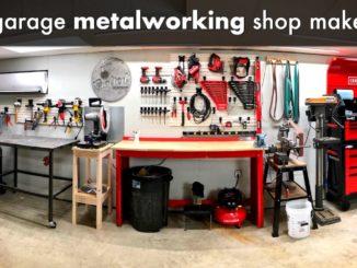 DIY Metalworking Shop Makeover and Garage Organization