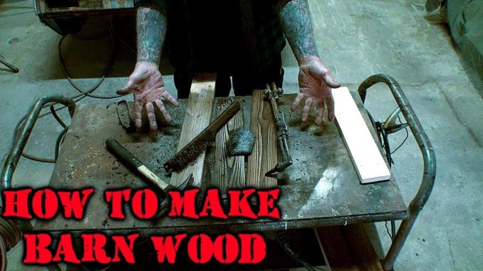 How To Make Barn Wood