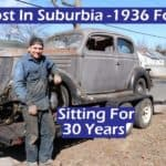 Lost In Suburbia ~ 1936 Ford Sitting for 30 Years