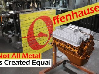 Not All Metal Is Created Equal ~ Offenhauser Speed Equipment