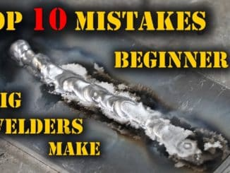 Top 10 Mistakes Beginner TIG Welders Make