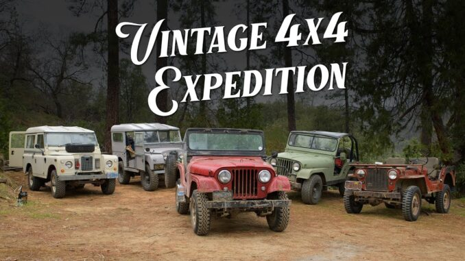 Vintage 4x4 Expedition 2020 ~ Classic 4wd Trucks and 100s of Trail Miles