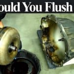 When a Transmission Fluid Change or Flush Can Damage Your Transmission