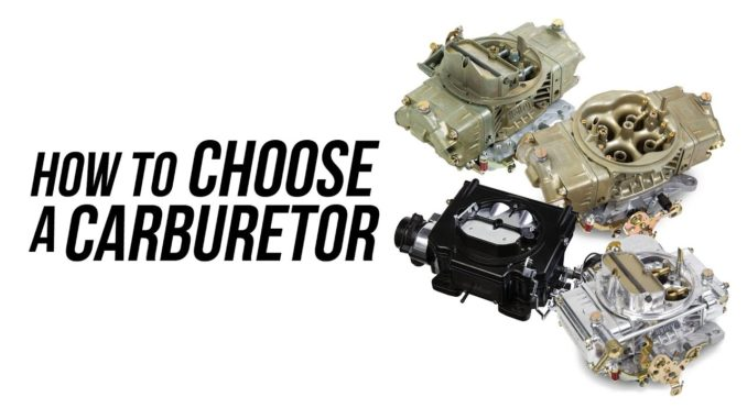 How To Choose A Carburetor