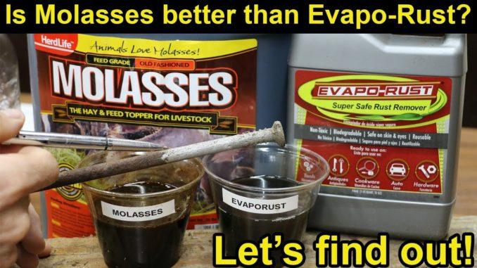 Molasses and Evapo-Rust