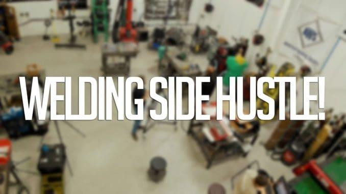 Welding Side Hustle