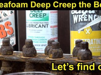 Is Seafoam Deep Creep The Best Penetrating Oil?