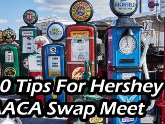 20 Tips For The AACA Hershey, PA Fall Swap Meet