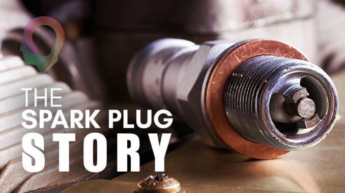 The Spark Plug Story