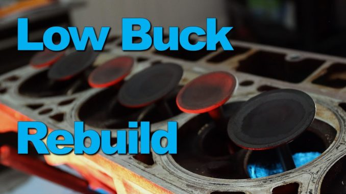 DIY Budget Cylinder Head Rebuild