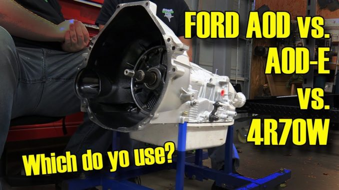 Ford Automatic OverDrive vs AODE vs 4R70W