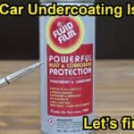 Which Car Undercoating Is Best?