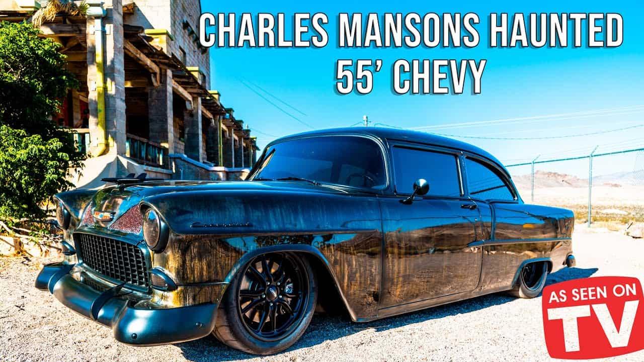 Charlie Manson's Haunted '55 Chevy
