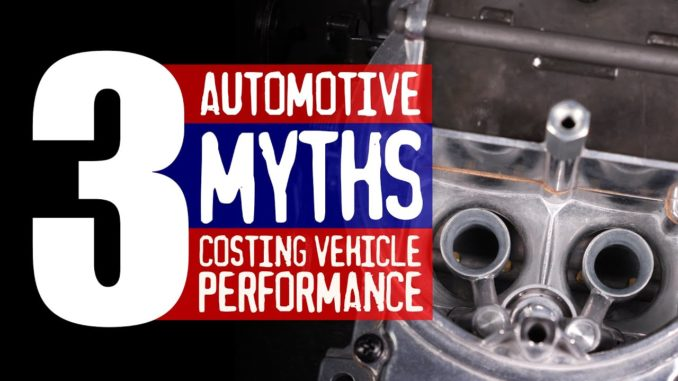 3 Automotive Myths That Cost Vehicle Performance