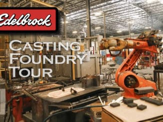 Edelbrock's Southern California Casting Foundry