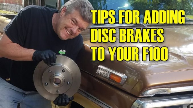 Tips For Buying and Installing Used Ford F100 Disc Brakes