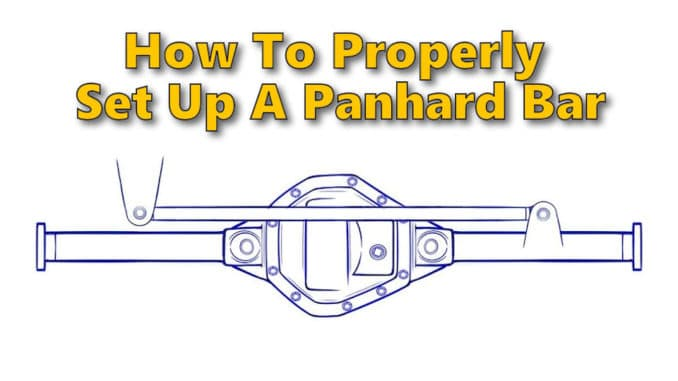 How To Properly Set Up A Panhard Bar