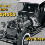 Hot Rod and Car Culture Podcasts