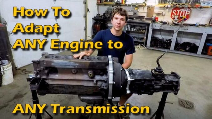 Adapt ANY Engine to ANY Transmission