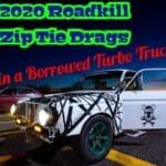 Zip-Tie Drags 2020 In a Borrowed Race Truck