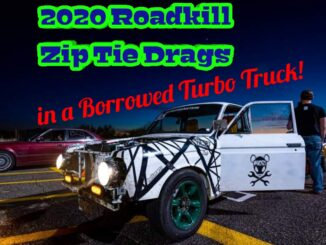 Zip-Tie Drags 2020 In a Borrowed Race Truck