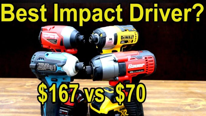 Best Impact Driver? DeWalt vs Milwaukee vs Makita vs Bauer