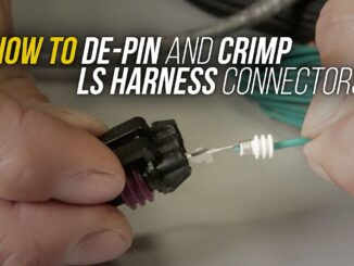 How to Wire an LS Engine Harness ~ De-Pinning and Crimping