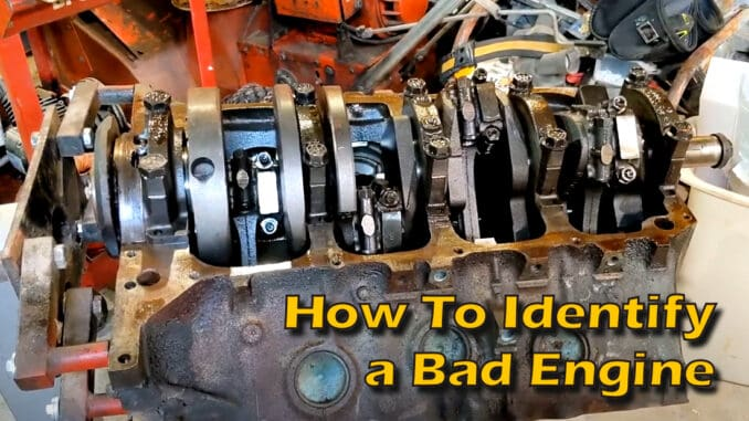 How To Identify a Bad Engine