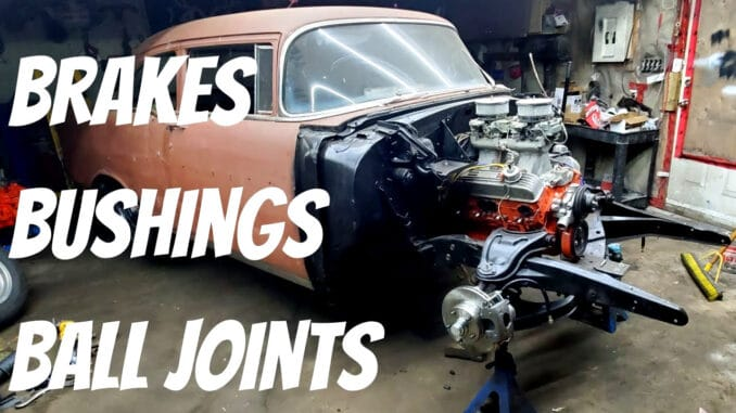 Tri-5 Chevy Front Suspension Rebuild & Brake Upgrade
