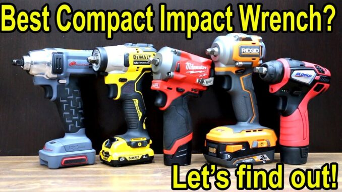 Which Compact Impact Wrench is Best?
