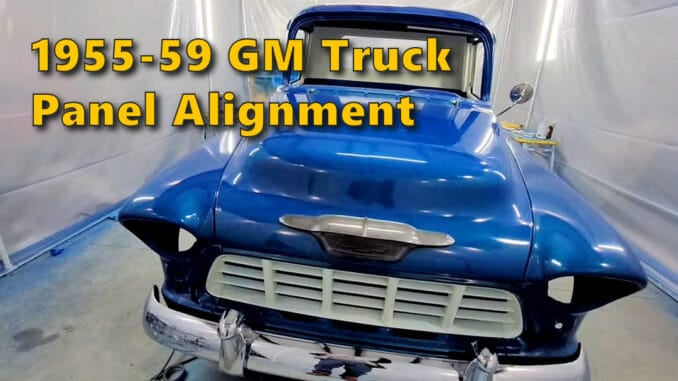 1955-59 GM Truck Panel Alignment