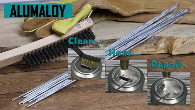 Alumaloy ~ Cheap Alternative To Aluminum Welding
