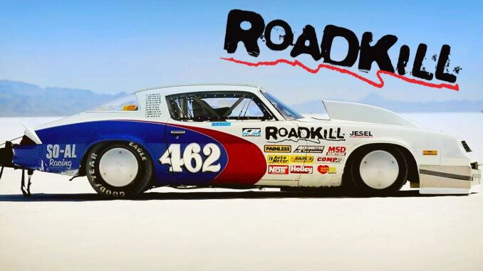 Classic Roadkill ~ 1,100hp Camaro Goes for a Landspeed Record