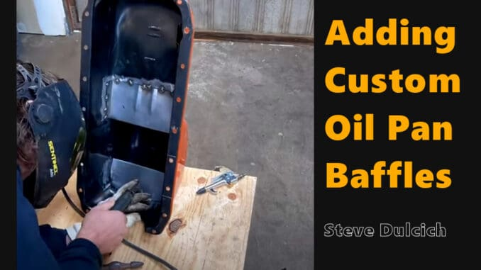 How To Add Custom Oil Pan Baffles for Performance
