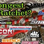 """Strongest 3/8"""" Drive Ratchet Test"""
