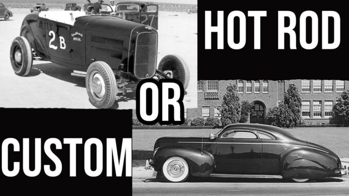 5 Differences Between a Hot Rod and a Custom
