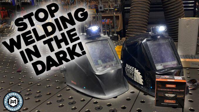 Stop Welding in the Dark