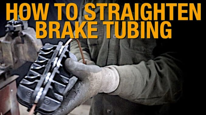 Straighten Brake and Fuel Line Tubing