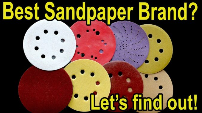 Which Sandpaper Brand is Best?